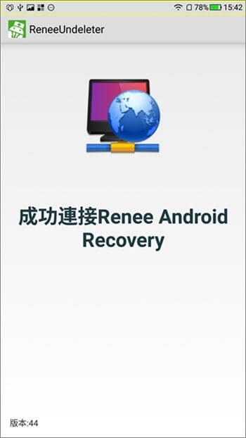 成功連接到Renee Android Recovery